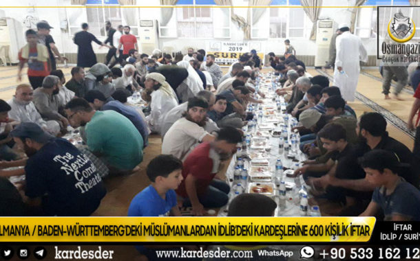 ALMANYA'DAN İDLİB'E 600 KİŞİLİK KARDEŞLİK İFTARI